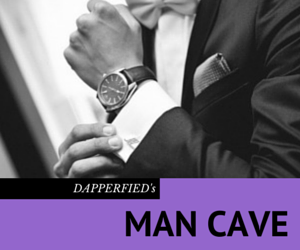 Dapperfied Man Cave