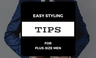 easy-styling-tips-for-plus-size-men