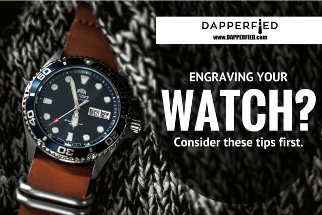 Engraved Watches for Men: A Few Things to Keep in Mind.
