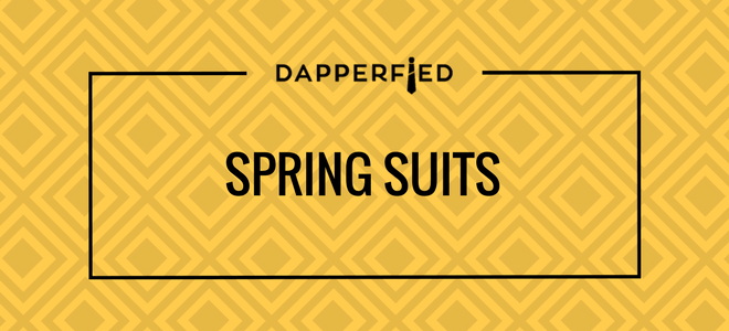 mens-suit-buying-guide-mens-suits-mens-spring-suits-for-men