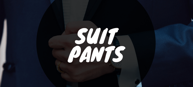 mens-suit-buying-guide-mens-suits-mens-suit-pants